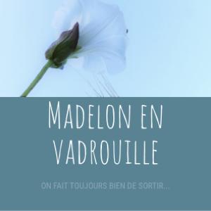 Madelon en vadrouille